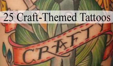 25 Craft-Themed Tattoos